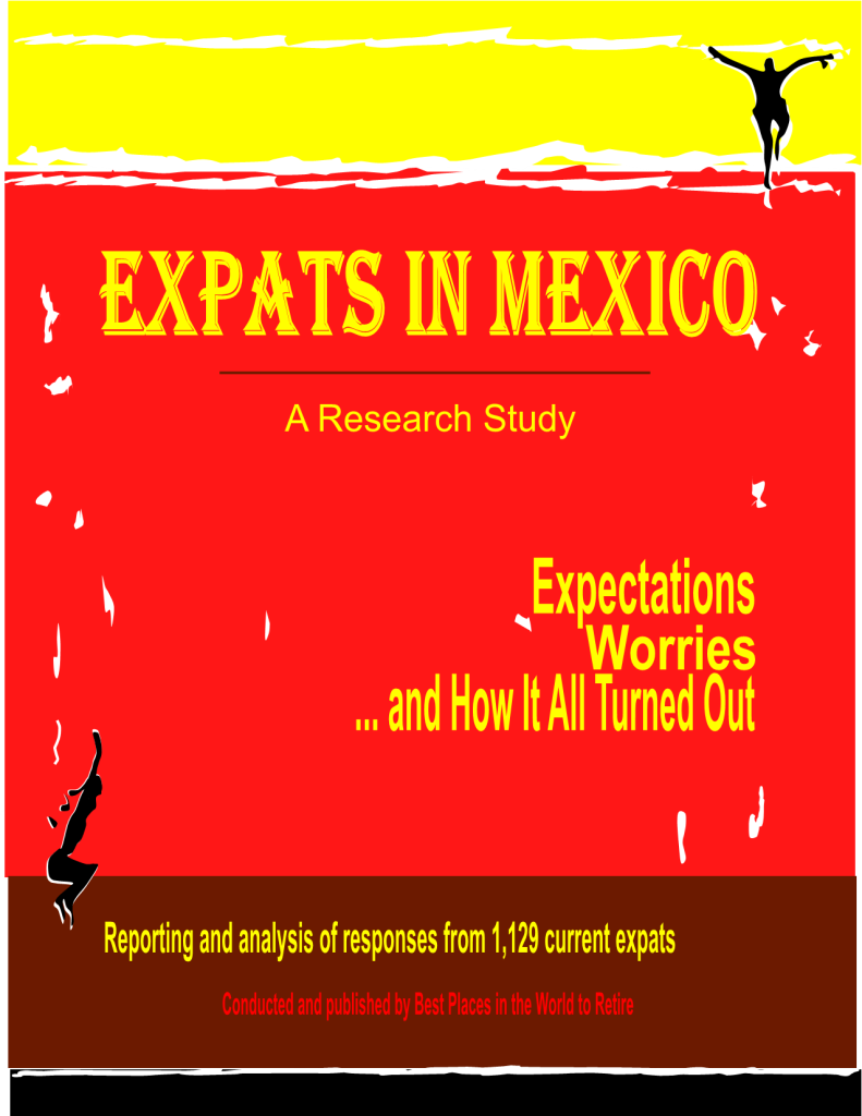 Expats in Mexico-- Expectations, Worries, and How It All Turned Out 051017-a