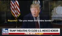 Trump close border