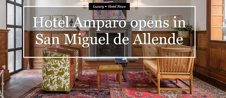 Amparo: a five-suite luxury hotel, Hotel Amparo, opened Jan. 1 in San Miguel (Photo: travelweekly.com)